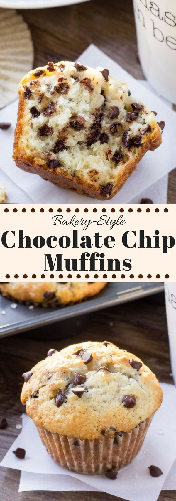 Big, buttery, fluffy & filled with chocolate chips - these bakery style chocolate chip muffins will be your new favorite. #chocolatechipmuffins #bakerystylemuffins #chocolatechips #muffins