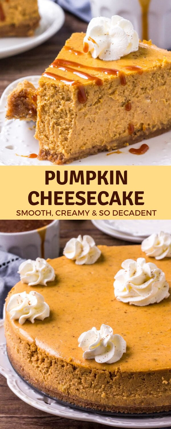 This Pumpkin Cheesecake is the perfect dessert for fall & Thanksgiving. It's smooth and creamy with a delicious pumpkin spice flavor and cinnamon graham cracker crust. Serve it with salted caramel sauce and whipped cream for an extra decadent dessert #pumpkin #thanksgiving #dessert #cheesecake #pumpkincheesecake