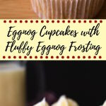 Light & fluffy Eggnog Cupcakes piled high with Eggnog Buttercream. Christmas in cupcake form! #eggnogcupcakes #eggnogfrosting #christmascupcakes #eggnogrecipes