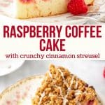 Collage of 2 photos of raspberry coffee cake