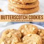 Collage of 2 photos of butterscotch cookies