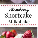 Up your milkshake game with this Strawberry Shortcake Milkshake! Thick & creamy, with fresh strawberries & delicious vanilla cake - it's the perfect summer treat!