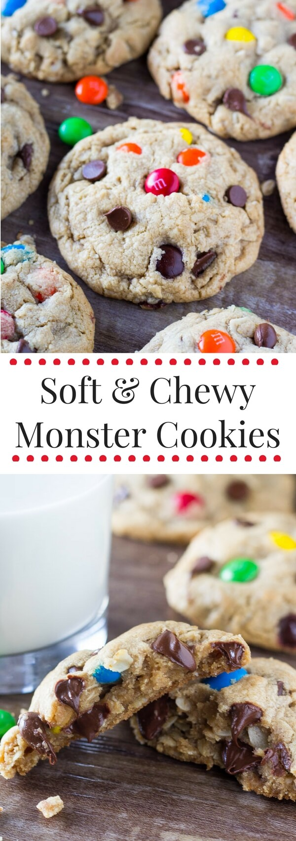 Soft and Chewy Monster Cookies are filled with peanut butter, chocolate chips, oatmeal AND M&Ms. These GIANT cookies are everything