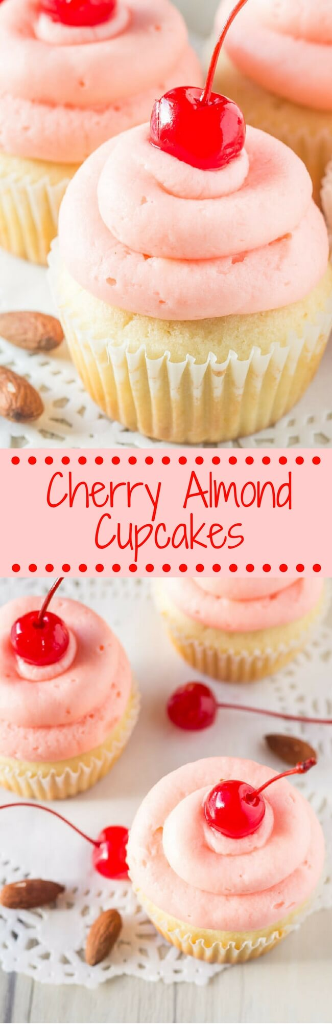 Cherry Almond Cupcakes Start With Fluffy Moist Almond Cupcakes Then Theyre Topped