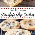 Thin & Crispy Chocolate Chip Cookies. These thin and crispy chocolate chip cookies have a delicious caramel flavor and perfectly golden edges. So addictive, and perfect for cookie stacking! www.justsotasty.com