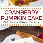Tart cranberries, deliciously moist pumpkin spice cake & tangy cream cheese frosting. This cranberry pumpkin cake with cream cheese frosting is perfect for Thanksgiving or Christmas.