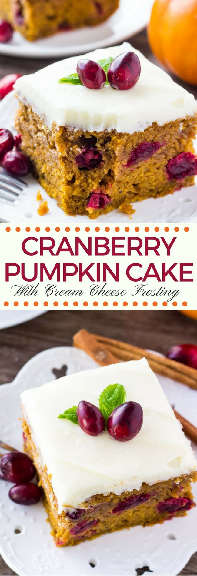 Tart cranberries, deliciously moist pumpkin spice cake & tangy cream cheese frosting. This cranberry pumpkin cake with cream cheese frosting is perfect for Thanksgiving or Christmas.#christmasbaking #pumpkin #cranberry #pumpkincranberry