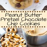 Peanut Butter Pretzel Chocolate Chip Cookies - salty, sweet, chewy, crunchy goodness in cookie form. These cookies have it all! #peanutbutterpretzel #pretzelcookies #chocolatechipcookies #peanutbuttercookies