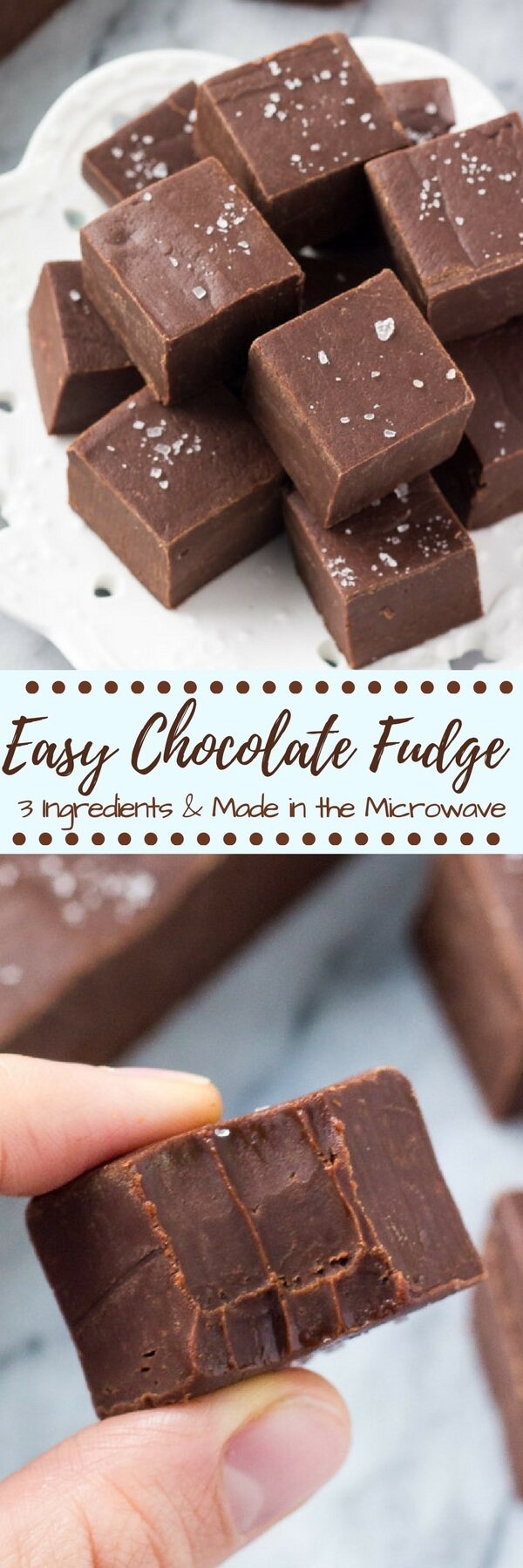 This easy fudge recipe makes smooth, creamy, delicious chocolate fudge every time. It only uses 3 ingredients and you can make it in the microwave or on the stove. #fudge #easyfudge #chocolatefudge