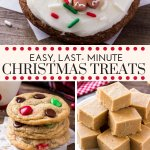 10 easy, last-minute Christmas treats that are perfect for your holiday baking. Including easy sugar cookies, no bake treats & fudge - they make great gifts too. #holidaytreats #christmascookies #christmascookies #homemadegifts #easy