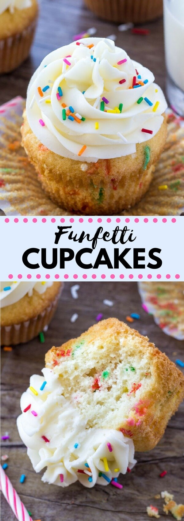 These Funfetti Cupcakes are way better than any box mix. Light & fluffy, perfectly moist, filled with sprinkles and piled high with vanilla buttercream. #funfetti #cupcakes #recipes #vanillacupcakes
