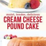 Collage of 2 photos of cream cheese pound cake
