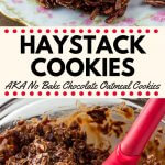 Haystack cookies are a deliciously chewy no bake cookie with oatmeal and coconut. They're made from simple pantry ingredients, super easy, and loved by kids and adults alike. #nobake #cookies #recipes #haystackcookies
