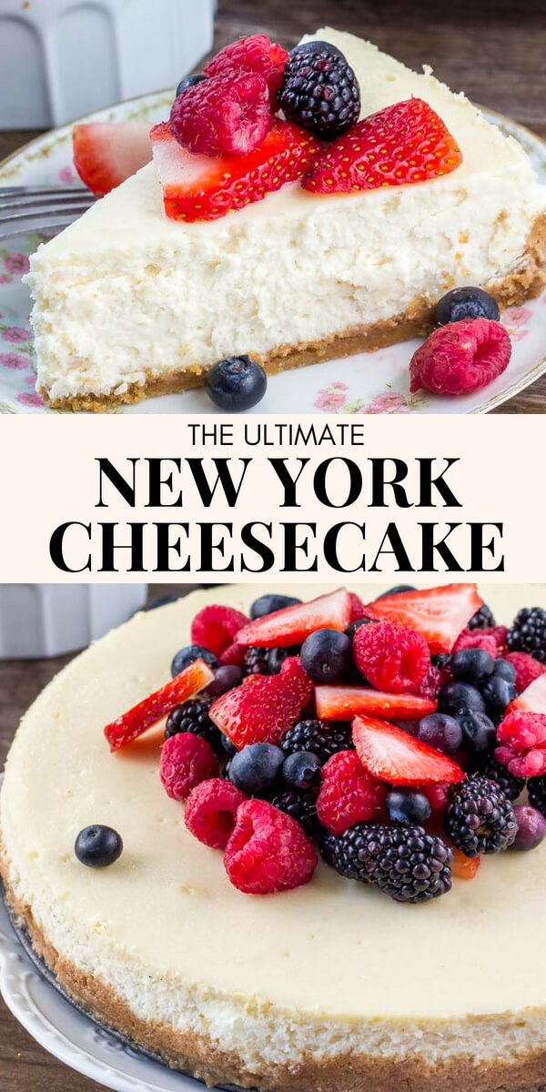 Learn all the secrets to making the perfect New York Cheesecake everytime. The texture is smooth and creamy without being too dense, and it has a delicious, slightly tangy flavor that's totally decadent. #cheesecake #newyorkcheesecake #recipes #ultimatecheesecake #bakedcheesecake