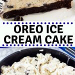 This homemade Oreo Ice Cream Cake is the perfect summer dessert for birthday parties and BBQs. It has a fudgy brownie bottom, creamy Oreo ice cream, and topped with whipped cream and even more Oreos. Better yet - it only takes a few store bought ingredients, and it's super easy to make. #icecreamcake #oreos #homemade #cookiesandcream #icecream #summer
