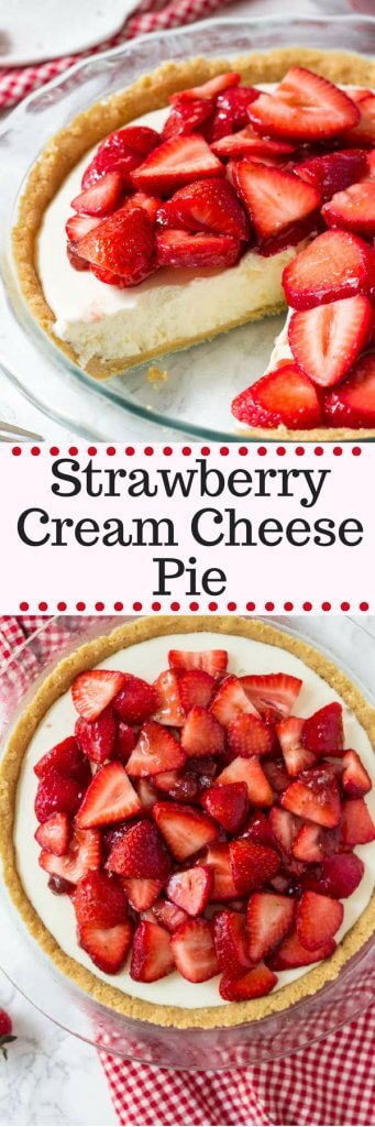 This strawberry cream cheese pie has a deliciously creamy filling and tons of fresh strawberries. It's an easy, no bake pie recipe that's perfect for warm weather - and everyone goes crazy over the delicious strawberries and cream combo.#summer #recipes #nobake #july4th #CanadaDay