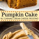 This Pumpkin Cake with Caramel Cream Cheese Frosting is hands down, the best pumpkin cake recipe I've ever tried. It's moist, flavorful and filled with pumpkin spice. #pumpkincake #Thanksgiving #pumpkinspice #caramelfrosting