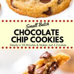 Small batch chocolate chip cookies are soft, chewy & completely irresistible. They're made with melted butter, no mixer, and there's no chilling required - so you can go from cookie craving to a plate of warm cookies in no time.#chocolatechipcookies #smallbatch #cookies #recipes #smallbatchchocolatechipcookies #easy