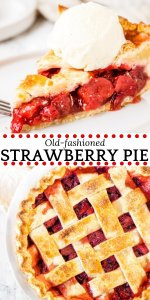 This homemade strawberry pie is an old-fashioned favorite. Sweet, juicy strawberries, flaky pastry and a scoop of vanilla ice cream make this baked strawberry pie the perfect dessert for strawberry season. #strawberry #pie #strawberrypie #strawberryseason #recipes #piecrust #spring #summer