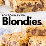 A collage of 2 photos of chocolate chip blondies to show their fudgy, chewy, slightly gooey texture.