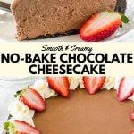 Collage photo of no bake chocolate cheesecake showing both a piece of cheesecake and the whole cheesecake