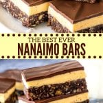 Classic, no-bake Nainamo bars with a chocolate coconut base, custard buttercream filling, and a layer of chocolate on top. Learn how to make this iconic Canadian dessert. #nanaimobars #classic #easy #canadian #nobake #withoutcustardpowder #best #original #traditional
