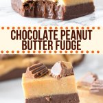 This chocolate peanut butter fudge tastes incredible and is made in the microwave in only a few minutes! It has a layer of creamy chocolate fudge on the bottom, salty-sweet peanut butter fudge on top, and tastes like peanut butter cup!#fudge #fudgerecipe #chocolate #peanutbutter #reeses #easy #microwave #christmas #candy #holidays #gifts from Just So Tasty