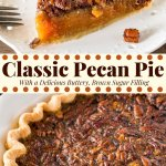 Classic Pecan Pie is delicious all year round but definitely a favorite at Thanksgiving. With flaky pastry, a delicious brown sugar filling, and crunchy pecans on top - it's easier than you think to make perfect pecan pie.