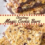 These Christmas magic cookie bars have a gingersnap crust with dried cranberries, white chocolate chips, and pistachios. They're sweet and chewy thanks to the sweetened condensed milk, and the perfect treat for your last-minute holiday baking.#magiccookiebars #christmas #holidays #cookies #easy #coconut #sweetenedcondensedmilk #chocolatechips #pistachios