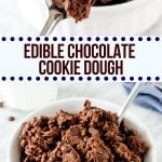 What's the only thing better than a fudgy chocolate cookie? Eating the dough of course! This edible chocolate cookie dough is 100% safe to eat because it's eggless and has no raw flour. It has the most delicious chocolate flavor, is ready in under 15 minutes, and totally decadent! #cookiedough #chocolate #easy #doublechocolate #chocolatechip #eggless