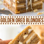 Take your blondies to the next level by stuffing them with Golden Oreos! These easy bars are chewy, soft, easy to make, and completely decadent #blondies #oreos #goldenoreos #whitechocolate #Oreos #easy #recipes #bars #brownies from Just So Tasty