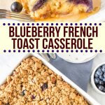 Fluffy on the inside with cinnamon streusel topping and juicy berries throughout, this blue French toast casserole makes for one delicious breakfast. Easily prepped the night before and baked in the morning - it's a delicious breakfast or brunch recipe for when you're entertaining.#blueberry #frenchtoast #casserole #overnight #makeahead #frenchtoastcasserole #frenchtoastbake #blueberries #brunch #overnight from Just So Tasty