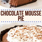 Decadent, creamy, and perfectly rich - this chocolate mousse pie is a showstopper. It's completely no-bake, and easier to make than you may think! #mousse #chocolatemousse #pie #nobake #chocolatecreampie #pie #recipe from Just So Tasty