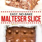 This easy, no-bake chocolate Malteser slice is chewy and fudgy with crunchy Maltesers throughout. It's topped with milk chocolate and even more Maltesers on top - it's the perfect slice recipe. #malteser #slice #recipe #chocolate #nobake #Australian #recipe from Just So Tasty