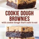 Collage of 2 photos cookie dough brownies