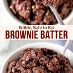 Collage of 2 photos of edible brownie batter