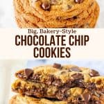 Collage of 2 photos of bakery style chocolate chip cookies