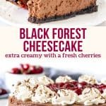 Collage of 2 photos of black forest cheesecake
