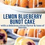 Collage of 2 photos of lemon blueberry bundt cake