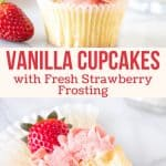 Collage of 2 photos of vanilla cupcakes with strawberry buttercream