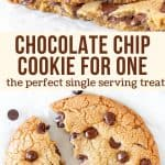 Collage of 2 photos of a single serving chocolate chip cookie