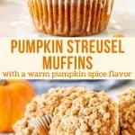 Collage of 2 photos of pumpkin streusel muffins