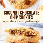 Collage of 2 photos of coconut chocolate chip cookies