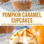 Collage of 2 photos of pumpkin caramel cupcakes