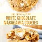 Collage of 2 photos of white chocolate macadamia cookies